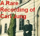 A Rare Recording of Carl Jung