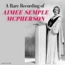 A Rare Recording of Aimee Semple McPherson Audiobook