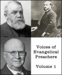 Voices of Evangelical Preachers - Volume 1, Ira Sankey, Harry A. Ironside, D. L. Moody