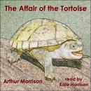The Affair of the Tortoise Audiobook