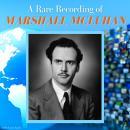 A Rare Recording of Marshall McLuhan Audiobook