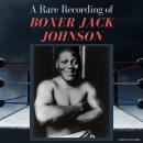 A Rare Recording of Boxer Jack Johnson Audiobook