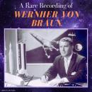 A Rare Recording of Wernher von Braun Audiobook