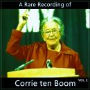 A Rare Recording of Corrie ten Boom Vol. 2 Audiobook