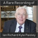 A Rare Recording of Ian Richard Kyle Paisley Audiobook