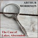 The Case of Laker, Absconded Audiobook