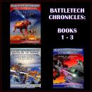 BattleTech Chronicles Books 1 - 3, Robert N. Charrette