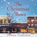 Christmas Shoes: A Novel Based on the #1 Single by NewSong, Donna VanLiere