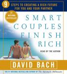 Smart Couples Finish Rich: Nine Steps to Creating a Rich Future for You and Your Partner, David Bach