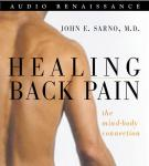Healing Back Pain: The Mind-Body Connection, Dr. John E. Sarno, M.D.