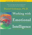 Working with Emotional Intelligence, Prof. Daniel Goleman Ph.D.