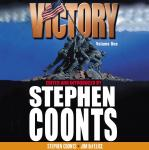 Victory - Volume 1: Call to Arms, Jim DeFelice, Stephen Coonts