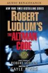 Robert Ludlum's The Altman Code: A Covert-One Novel, Gayle Lynds, Robert Ludlum