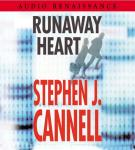 Runaway Heart: A Novel, Stephen J. Cannell
