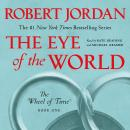 Eye of the World: Book One of The Wheel of Time, Robert Jordan