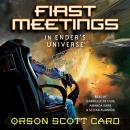 First Meetings: In Ender's Universe, Orson Scott Card
