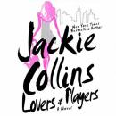 Lovers & Players: A Novel, Jackie Collins