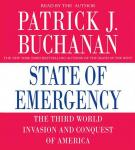 State of Emergency: The Third World Invasion and Conquest of America, Patrick J. Buchanan