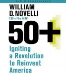50+: Igniting a Revolution to Reinvent America Audiobook