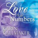 Love by the Numbers, Karin Kallmaker