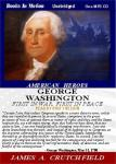 George Washington, First in War First in Peace, James A. Crutchfield