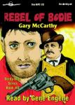 Rebel Of Bodie, Gary McCarthy