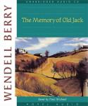 Memory of Old Jack, Wendell Berry
