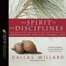 The Spirit of the Disciplines Audiobook