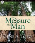 Measure of a Man: Twenty Attributes of a Godly Man