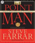 Point Man: How a Man Can Lead His Family Audiobook