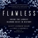 Flawless: Inside the Largest Diamond Heist in History Audiobook