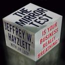 Mirror Test: Is Your Business Really Breathing?, Jeffrey W. Hayzlett