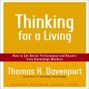 Thinking for a Living: How to Get Better Performance and Results from Knowledge Workers, Thomas H. Davenport