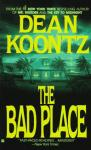 Bad Place, Dean Koontz