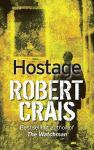 Hostage: A Novel, Robert Crais