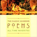 Classic Hundred All-Time Favorite Poems, Various Authors