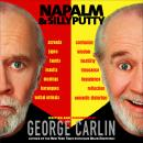 Napalm and Silly Putty, George Carlin