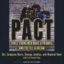 Pact: Three Young Men Make a Promise and Fulfill a Dream, Rameck Hunt, Sampson Davis, Lisa Frazier Page, George Jenkins