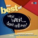 Best of Wait Wait...Don't Tell Me!, Npr