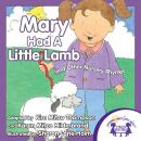 Mary Had a Little Lamb, Kim Mitzo Thompson