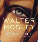 Blonde Faith: Booktrack Edition, Walter Mosley