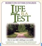 Life is a Test, Esther Jungreis