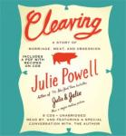 Cleaving: A Story of Marriage, Meat, and Obsession, Julie Powell