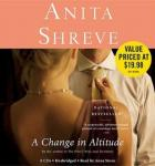 Change in Altitude: A Novel, Anita Shreve