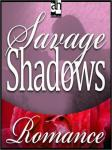 Savage Shadows, Cassie Edwards