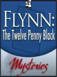 Flynn: The Twelve Penny Black, Lyal Brown