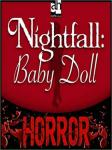 Nightfall: Baby Doll, Larry LeClair