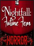 Nightfall: Future Fear, John Graham