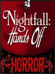 Nightfall: Hands Off, John Graham