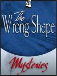 Wrong Shape: A Father Brown Mystery, G.K. Chesterton